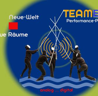Performance Projekt: TEAMBau – wir bauen uns eine neue Welt